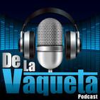 De La Vaqueta Ep.103 - El maldito IRS