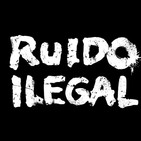 Entrevista a Ruido Ilegal