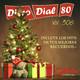 Disco Dial 80 Edición 306 (Segunda parte)