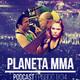 Planeta MMA 1x04: Bellator 180 y polémicos títulos interinos