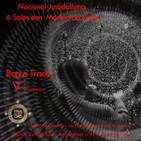 DDLA 5 x 10 - Bonus track A Solas con Morféo de Gea: Nacional justicialismo