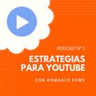 ¡¡BOOM!! Estrategias de Youtube, con Romuald Fons - #5 CW Podcast