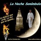 La Noche Sonámbula del día 26-06-2017