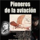 Programa 183: PIONEROS DE LA AVIACIÓN