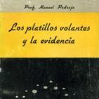 PLATILLOS VOLANTES / PARAPSICOLOGÍA (M. Pedrajo y A. Elegido,