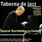 Taberna de JAZZ - 055 - Especial Brad Mehldau por concierto en Clasijazz