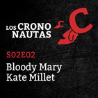 S02E02 - Bloody Mary y Kate Millet