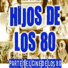 LODE 4x44 –Archivo Ligero– HIJOS DE LOS 80 parte 1: el cine de nuestra infancia