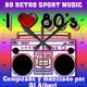 80 RETRO SPORT MUSIC Compilado y mezclado por DJ Albert