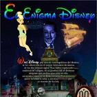 Programa 143: EL ENIGMA DISNEY