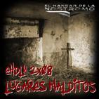 EHDLN 2x08 - Halloween 2017 - Lugares Malditos