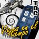 TDC Podcast - 30 - Viajes en el tiempo, con Paco Fox y Marc Pastor