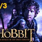 LODE 5x13 EL HOBBIT: La Batalla de los Cinco Ejércitos -PARTE 2 DE 3-