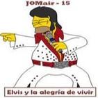 Elvis y la alegría de vivir
