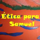 ¿Qué es el proyecto Ética para Samuel?