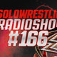 Solowrestling Radio Show 166: Campeones sin fin