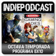 Indiepodcast 8x10 'Ever Oasis, Watch Dogs 2 y Gaming Ladies'
