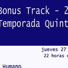 DDLA Radio - La Mirada del Ser Humano - Bonus track 2 - Quinta Temporada
