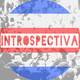 Introspectiva 102
