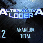"ALTERNATIVA LODER 12 ""anarquía total"" (23 abril 2015)"