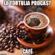 La Tortulia #121 - Café