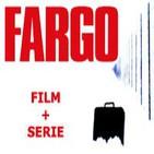 LODE 4x43 –Archivo Ligero– FARGO film + serie