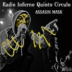 Radio Inferno Quinto Circulo Assasin Mask