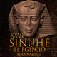 26-Sinuhé el Egipcio: La noche del plenilunio