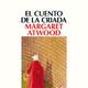 4-El cuento de la criada de Margaret Atwood