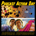 Podcast Action Day: Especial superhéroes refugiados