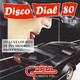 Disco Dial 80 Edición 238 (Segunda parte)