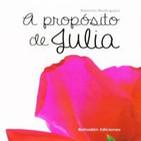 (Reseña) A propósito de Julia de Alberto Rodríguez