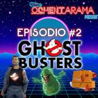 OCHENTARAMA - Episodio #2 - 1984, Los Cazafantasmas, el Cinexin y un poquito de Soul y Rythm&Blues
