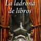 La ladrona de libros, escrita por Markus Zusak