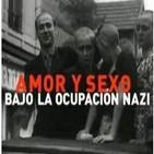 Amor y sexo bajo la ocupación nazi (La Noche Temática)