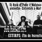 El Rock Al Poder & Metalkas 18-09-17 Entrevista Mart Estirpe Fin de trayecto Radio Utopía 107.3 FM Madrid