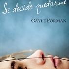 'Si decido quedarme' de Gayle Forman (María,4D)