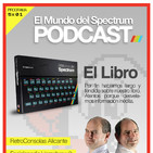 5x01 Oliver Twins - El Libro - Retroconsolas Alicante - Vega + - E.Homebrew 2 - El Mundo del Spectrum Podcast