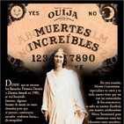Programa 174: MUERTES INCREÍBLES