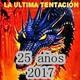 Programa 12 - Temporada 25 - La Ültima Tentación - 12-08-2017