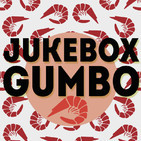 Jukebox Gumbo #05 (5 Febrero 2018)