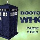 DOCTOR WHO especial parte 3 de 3