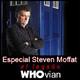 EL LEGADO DE KRYPTON - El legado Whovian. Especial Steven Moffat
