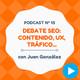 Debate SEO: contenido, UX, tráfico web..., con Juan González - #13 CW Podcast