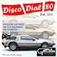 Disco Dial 80 Edición 311 (Segunda parte)