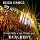 IBIZA 90 DANCE HITS Mezclado por DJ Albert