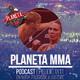 Planeta MMA 1x11: Noticias, UFC Estocolmo y peleas deseadas