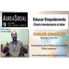 EDUCAR EMPODERANDO - Carlos González - 1º PARTE