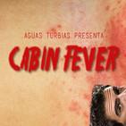Aguas Turbias 41 - Saga Cabin Fever