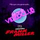 Carne de Videoclub - Episodio 69.5 - Comicteca: Frank Miller